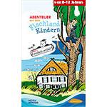 """Abenteuer mit den Fischlandkindern 1 """"Einfach genial"""""""