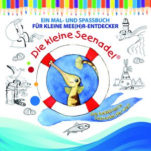 """Die kleine Seenadel: Mal- & Spaßbuch """"Für kleine Mee(h)r-Entdecker"""